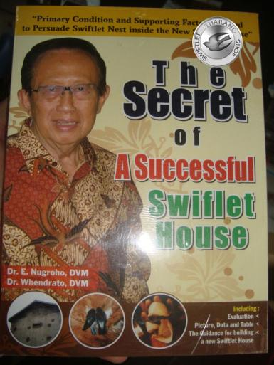 BOOK 1 : The Secret of A Successful Swiflet House